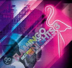 Flamingo Nights vol. 3 Amsterdam