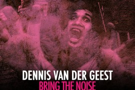 Dennisvandergeest-bringthenoise-cover