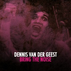 Dennisvandergeest-bringthenoise-profilepicture-250x250