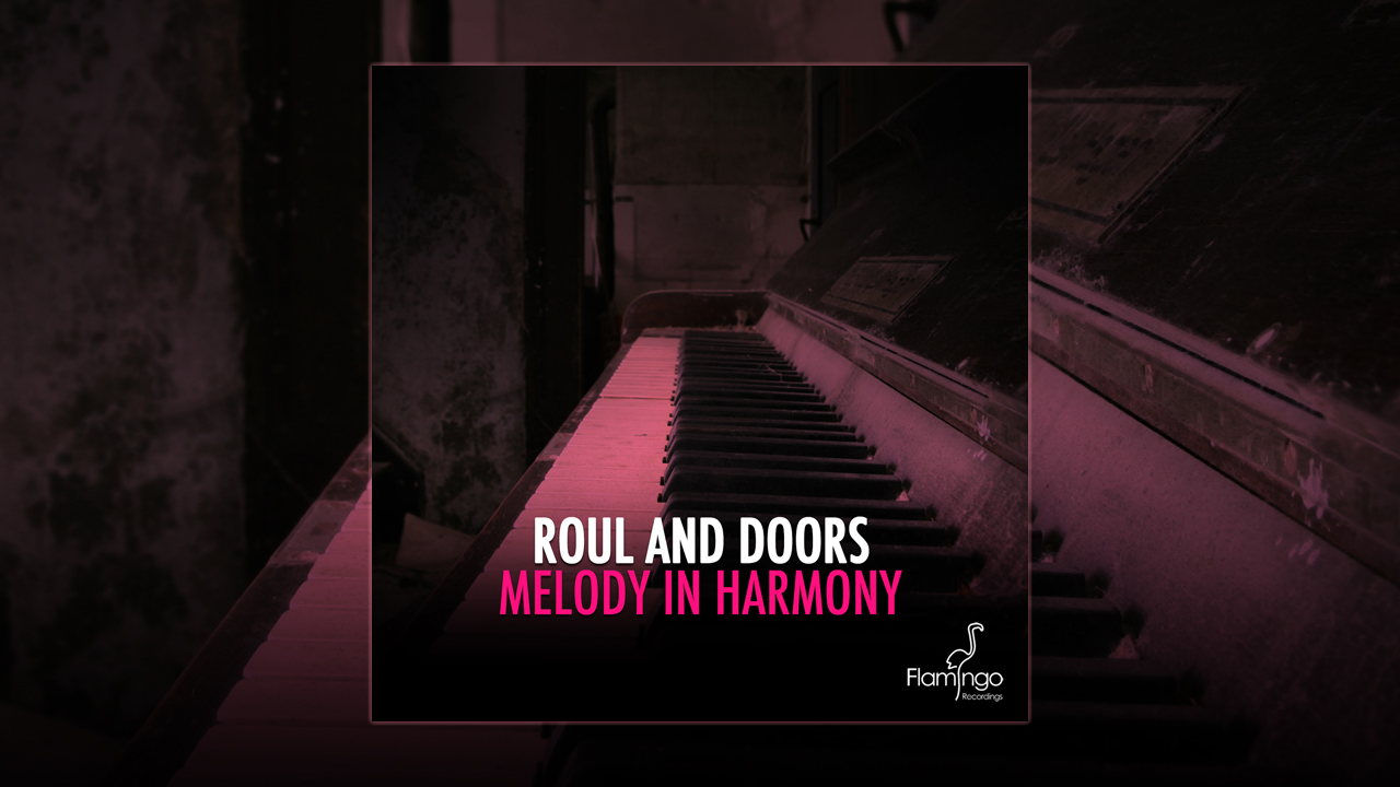 Roul and Doors – Melody in Harmony out in all stores
