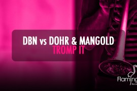 FLAM104_DBN vs Dohr & Mangold - Tromp It_Youtube 1280x720