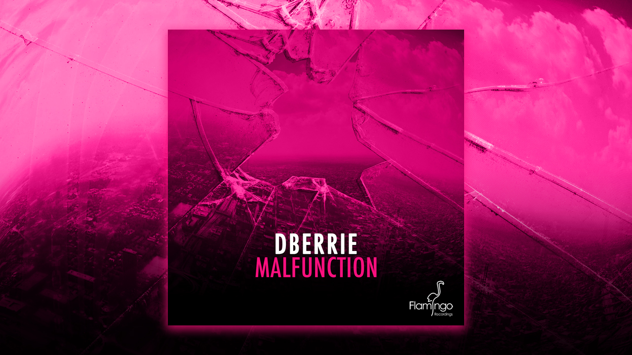dBerrie – Malfunction out now