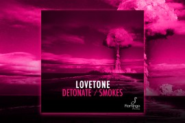 lovetone-detonatesmokes-websitepost-1280x720