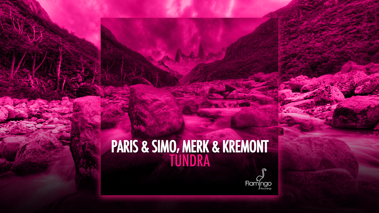 Paris & Simo, Merk & Kremont – Tundra out now