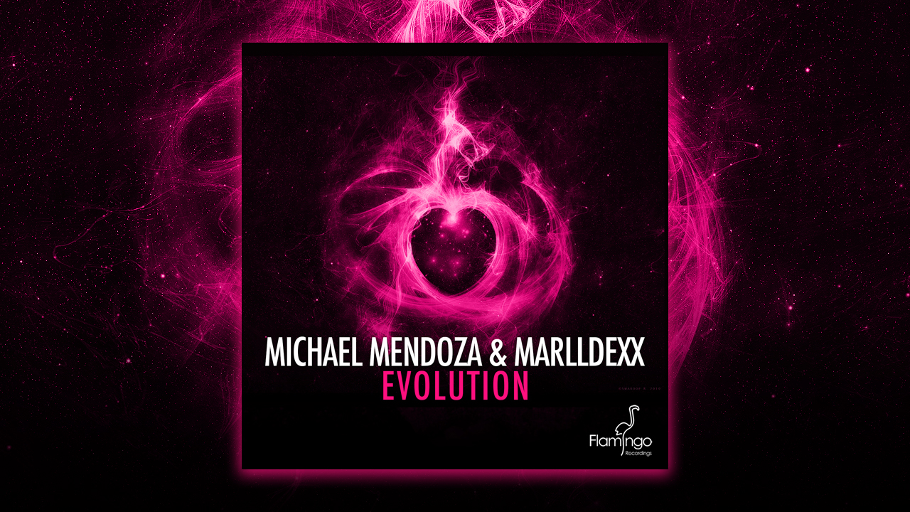 Michael Mendoza & Marldexx – Evolution out now