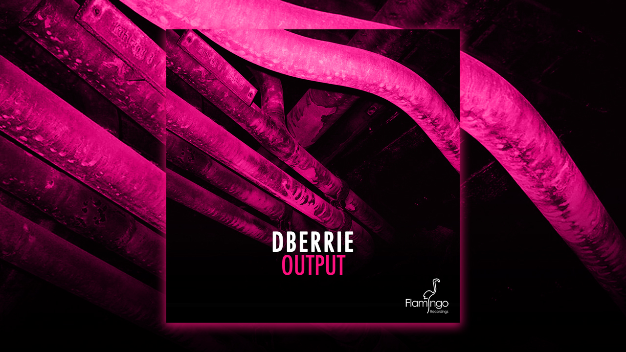 dBerrie  – Output is out now