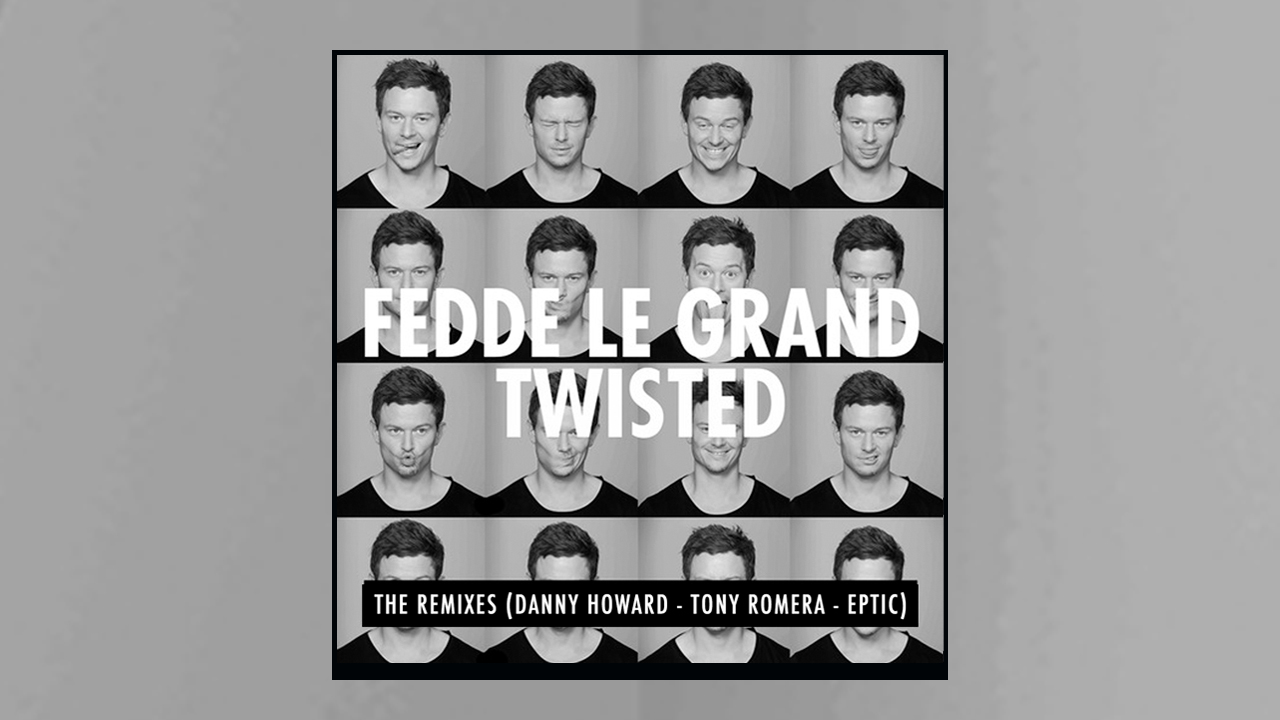 Fedde Le Grand – Twisted (The Remixes) – out now at iTunes/Spotify!