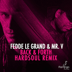 Fedde le Grand Feat. Mr. V - Back & Forth (Hardsoul Remix) Cover 250x250