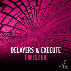 Delayers & Execute - Twister Cover 250x250