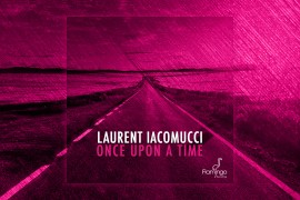 FLAM176_Laurent Iacomucci - Once Upon A Time Websitepost