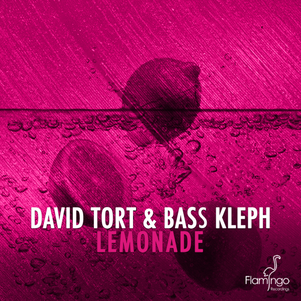 David Tort & Bass Kleph - Lemonade