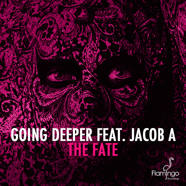 Going Deeper feat. Jacob A - The Fate'