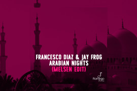 Francesco-Diaz-&-Jay-Frog---Arabian-Nights-(Melsen-Edit)_Websitepost