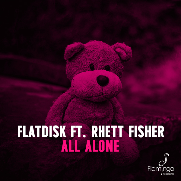 Flatdisk feat. Rhett Fisher - All Alone